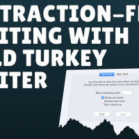 Distraction Free Writing with Cold Turkey Writing